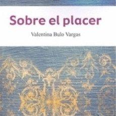 Libros: SOBRE EL PLACER. Lote 180099295