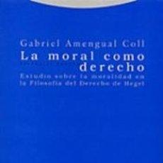 Libros: LA MORAL COMO DERECHO. Lote 183412410