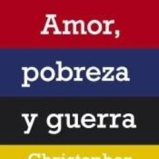 Libros: AMOR, POBREZA Y GUERRA. Lote 183466617