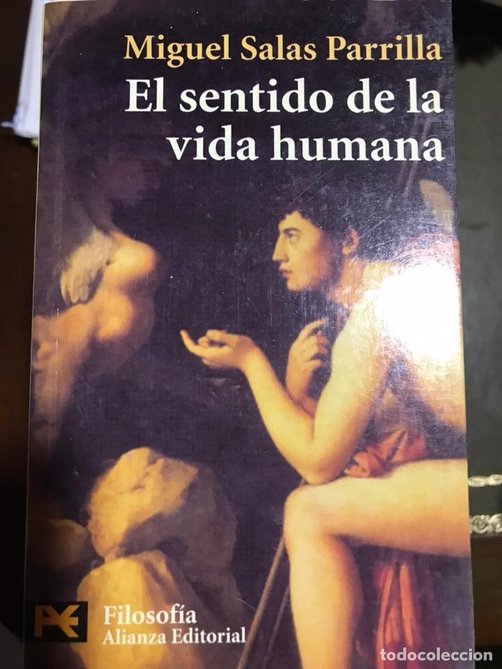 EL SENTIDO DE LA VIDA HUMANA MIGUEL SALAS PARRILLA (Libros Nuevos - Humanidades - Filosofía)