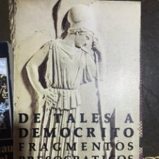 Libros: DE TALES A DEMOCRITO FRAGMENTOS PRESOCRATICOS. Lote 183560461
