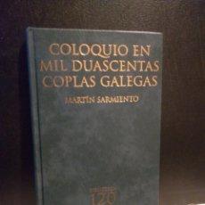 Libros: COLOQUIO EN MIL DUASCENTAS COPLAS GALEGAS. MARTÍN SARMIENTO. Lote 184557397