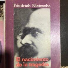 Libros: EL NACIMIENTO DE LA TRAGEDIA NIETZSCHE. Lote 184626246