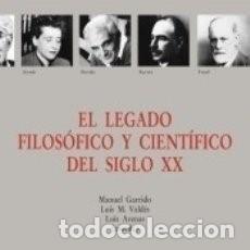 Libros: EL LEGADO FILOSÓFICO DEL SIGLO XX. Lote 184828797