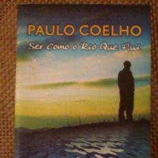 Libros: PAULHO COELHO - SER COMO O RIO QUE FLUI. Lote 185726985