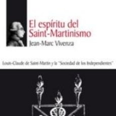 Libros: EL ESPIRITU DEL SAINT- MARTINISMO. Lote 186386797