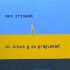 Libros: EL ÚNICO Y SU PROPIEDAD. Lote 186403891