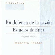 Libros: EN DEFENSA DE LA RAZÓN. ESTUDIOS DE ÉTICA (MODESTO SANTOS) EUNSA 2001. Lote 187310048