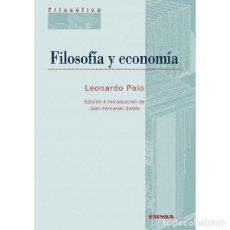 Libros: FILOSOFÍA Y ECONOMÍA (LEONARDO POLO) EUNSA 2012. Lote 187982022