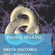 Libros: BREVE HISTORIA DEL INFINITO. Lote 191047540