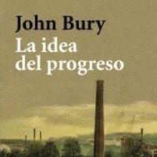 Libros: LA IDEA DEL PROGRESO. Lote 191047607