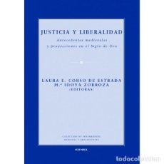 Libros: JUSTICIA Y LIBERALIDAD (CORSO DE ESTRADA / ZORROZA) EUNSA 2012. Lote 191687300