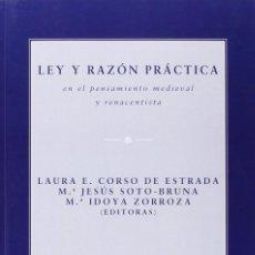 Libros: LEY Y RAZÓN PRÁCTICA EN EL PENSAMIENTO MEDIEVAL Y RENACENTISTA - EUNSA 2014. Lote 192702237