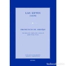 Libros: LAS LEYES (1638) - FRANCISCO DE ARAUJO - EUNSA 2010. Lote 192703177
