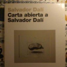 Libros: SALVADOR DALI - CARTA ABIERTA A SALVADOR DALI. Lote 194075648