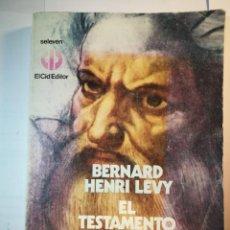 Libros: EL TESTAMENTO DE DIOS. BERNARD HENRI LEVY. Lote 196274312