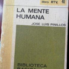 Libros: LA MENTE HUMANA. JOSE LUIS PINILLOS. Lote 197315292