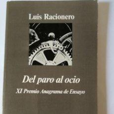 Libros: DEL PARO AL OCIO. LUIS RACIONERO.. Lote 197315817