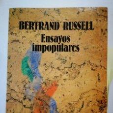 Libros: ENSAYOS IMPOPULARES. BERTRAND RUSSELL. Lote 199318913