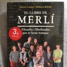 Libros: EL LLIBRE DE MERLÍ. FILOSOFÍA I MERLINADES QUE ET FARAN TREMPAR.. Lote 202373203