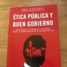 Libros: ÉTICA PÚBLICA Y BUEN GOBIERNO. Lote 203068810