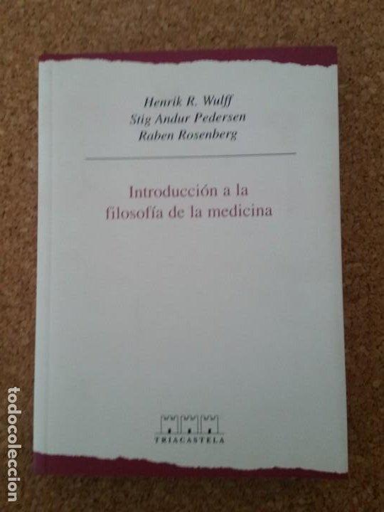 INTRODUCCIÓN A LA FILOSOFÍA DE LA MEDICINA - WULFF, HENRIK R. (Libros Nuevos - Humanidades - Filosofía)