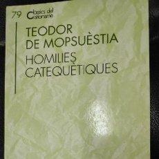Libros: TEODOR DE MOPSUESTIA HOMILIES CATEQUETIQES CLASSICS DEL CRISTIANISME Nº 79. Lote 204992717