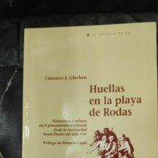 Libros: HUELLAS EN LA PLAYA DE RODAS ( NATURALEZA Y CULTURA EN EL PENSAMIENTO OCCIDENTAL DESDE LA ANTIGUEDAD. Lote 205261771