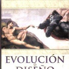 Libros: EVOLUCION O DISEÑO ¿ UN DILEMA?.- RAFAEL ALEMAN BERENGUER.. Lote 205578862
