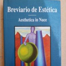 Libros: BENEFETTO CROCE. BREVIARIO DE ESTÉTICA. AESTHETICS IN NUCE. TRAD. J. BREGANTE. ALDERABÁN, MADRID 200. Lote 206231487