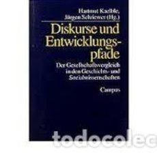 Libros: HARTMUT KAELBLE Y JÜRGEN SCHRIEWER - DISKURSE UND ENTWICKLUNGSPFADE: DER GESELLSCHAFTSVERGLEICH. Lote 206429007