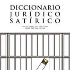 Libros: DICCIONARIO JURÍDICO SATÍRICO. Lote 206872411