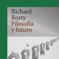 Libros: FILOSOFIA Y FUTURO. Lote 207172776
