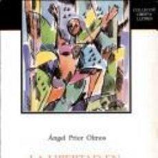 Libros: ÁNGEL PRIOR OLMOS - LA LIBERTAD EN EL PENSAMIENTO DE MARX. Lote 207284343