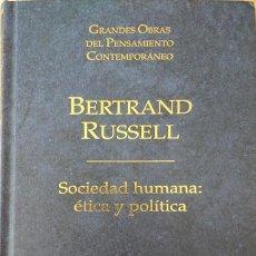Libros: BERTRAND RUSSELL - SOCIEDAD HUMANA: ÉTICA Y POLÍTICA. Lote 207581820