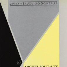Libros: JULIÁN SAUQUILLO - MICHEL FOUCAULT: UNA FILOSOFÍA DE LA ACCIÓN. Lote 207604871