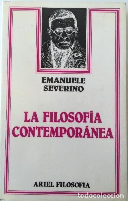EMANUELE SEVERINO - LA FILOSOFÍA CONTEMPORÁNEA (Libros Nuevos - Humanidades - Filosofía)