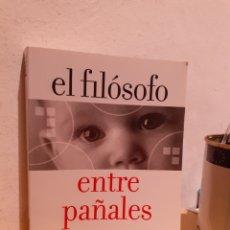 Livros: EL FILÓSOFO ENTRE PAÑALES. Lote 207934963
