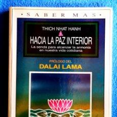 Libri: HACIA LA PAZ INTERIOR - THICH NHAT HANH. Lote 208386857