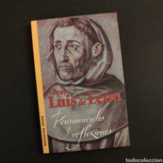 Libros: FRAY LUIS DE LEÓN. PENSAMIENTOS Y REFLEXIONES - BÁSICOS 2000, CONSORCIO SALAMANCA 2002. Lote 208414637