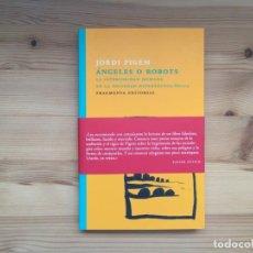 Libros: ÁNGELES O ROBOTS, JORDI PIGEM. Lote 209864396