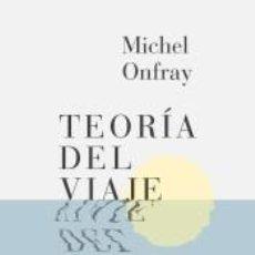 Libros: TEORÍA DEL VIAJE. Lote 210384787