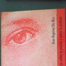 Libros: REFLEXIONES CRÍTICAS SOBRE LA POESÍA Y SOBRE LA PINTURA. JEAN-BAPTISTE DU BOIS. Lote 210453310