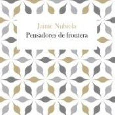 Libros: PENSADORES DE FRONTERA. Lote 210749049