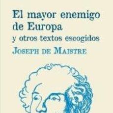 Libros: EL MAYOR ENEMIGO DE EUROPA Y OTROS TEXTOS ESCOGIDOS. Lote 211389440