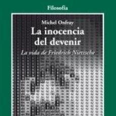 Libros: INOCENCIA DEL DEVENIR, LA. Lote 211440254