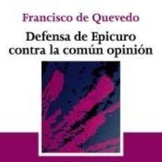 Libros: DEFENSA DE EPICURO CONTRA LA COMÚN OPINIÓN. Lote 211650265