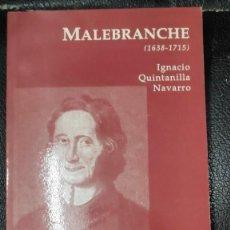 Livros: MALEBRANCHE ( 1636-1715 ) IGNACIO QUINTANILLA NAVARRO BIBLIOTECA FILOSOFICA EDICIONES DEL ORTO. Lote 212781205