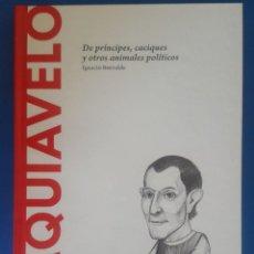 Libros: LIBRO / MAQUIAVELO - DE PRÍNCIPES,CACIQUES Y OTROS ANIMALES POLÍTICOS / IGNACIO ITURRALDE. Lote 215139320