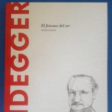 Libros: LIBRO / HEIDEGGER - EL FRACASO DEL SER / ARTURO LEYTE, BATISCAFO 2015. Lote 215142926